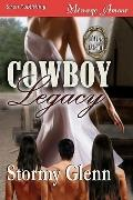 Cowboy Legacy [Love's Legacy 1] (Siren Menage Amour 58)