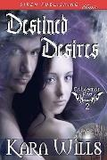 Destined Desires [Talaenian Fae 2] (Siren Publishing Classic)