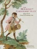 Monkeys of Christophe Huet : Singeries in French Decorative Arts