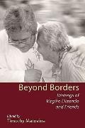 Beyond Borders: Writings of Virgilio Elizondo and Friends