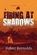 Firing at Shadows