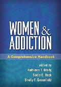 Women and Addiction: A Comprehensive Handbook