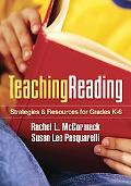 Teaching Reading: Strategies and Resources for Grades K-6 (Solving Problems in the Teaching ...
