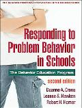 Responding to Problem Behavior in Schools, Second Edition: The Behavior Education Program (T...