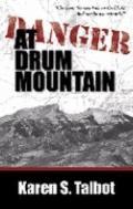 Danger at Drum Mountain