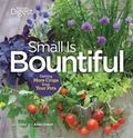 Small Is Bountiful : Getting More from Your Crops