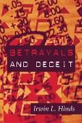 Betrayals and Deceit