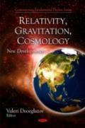 Relativity, Gravitation, and Cosmology: New Developments