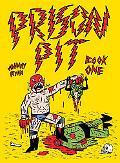 Prison Pit: Book One
