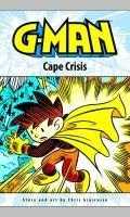 G-Man Volume 2: Cape Crisis : Cape Crisis