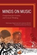 Minds on Music: Composition for Creative and Critical Thinking