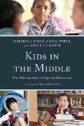 Kids in the Middle : The Micro Politics of Special Education