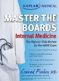 Kaplan Medical Master the Boards - Internal Medicine