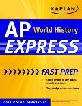 Kaplan AP World History Express