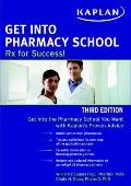 Get into Pharmacy School : Rx for Success