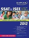 Kaplan SSAT & ISEE 2012 Edition