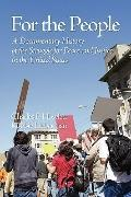 For The People: A Documentary History of The Struggle for Peace and Justice in the United St...