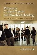 Religiosity, Cultural Capital, and Parochial Schooling: Psychological Empirical Research (PB...