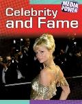 Celebrity and Fame