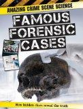 Famous Forensic Cases (Amazing Crime Scene Science)