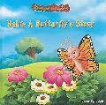 Bella: A Butterfly's Story