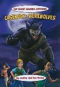 Casebook: Werewolves (Top-Secret Graphica: the Terminal Diner Mysteries)