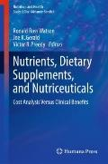 Nutrients, Dietary Supplements, and Nutriceuticals (Nutrition and Health)