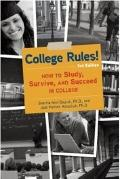 College Rules!, 3rd Edition : How to Study, Survive, and Succeed in College