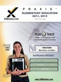 PRAXIS Elementary Education 0011, 0012 (XAM PRAXIS)