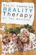 Christ Centered Reality Therapy
