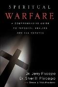 SPIRITUAL WARFARE: A COMPREHENSIVE GUIDE TO PERSONAL HEALING AND DELIVERANCE