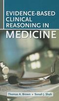 Evidence-Based Clinical Reasoning for the Medicine Subinternship