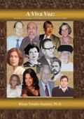 viva Voz : Las escritoras y escritores latinos hablan de sus vidas y Obras