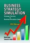 Business Strategy Simulation Strategic Planning and Business Simulation Cases (2010 Edition)...