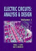 Electric Circuits : ANALYSIS and DESIGN (Volume 1)