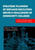 Strategic Planning of Distance Education : Issues and Challenges of Community Colleges