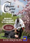 Collegiate Martial Arts/Todo : Martial Art�s First Course Book for College Students