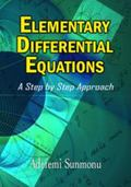 Elementary Differential Equations : A Step by Step Approach