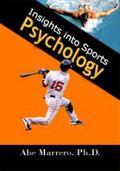 Insights into Sports Psychology