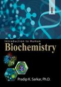 Introduction to Human Biochemistry � Part I