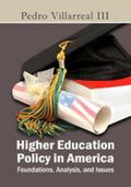Higher Education Policy in America : Foundations, Analysis, and Issues