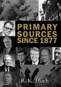 Primary Sources Since 1877