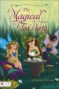 The Magical Tea Party (The Three Little Lasses)
