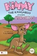 Kimmy the Kangaroo Chooses Kindness