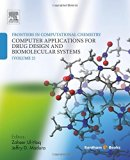 Frontiers in Computational Chemistry: Volume 2: Computer Applications for Drug Design and Bi...