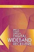 Special Design Topics in Digital Wideband Receivers (Artech House Radar Series)