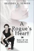 A Rogue's Heart: Book 1 of the Elvarian Saga