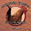 Brooster Rooster: King of the Farmyard