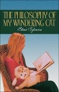 The Philosophy of My Wandering Cat