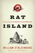 Rat Island: Predators in Paradise and the World's Greatest Wildlife Rescue